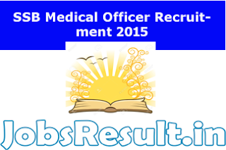 SSB Medical Officer Recruitment 2015