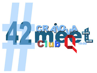 Vine Craiova Blog Meet #42 de August