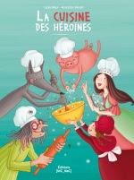La cuisine des héroïnes