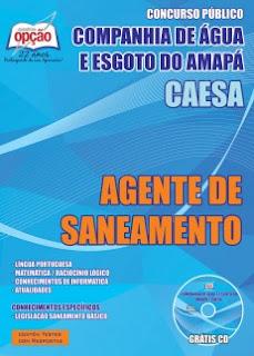 Apostila Companhia de Água e Esgoto do Amapá AGENTE DE SANEAMENTO Caesa.