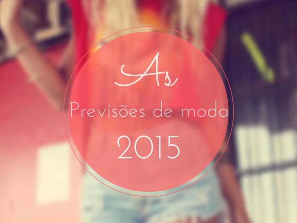 Previsões da moda 2015
