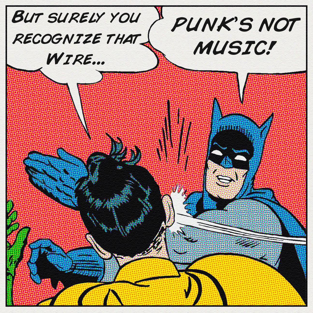 Batman meme punk s not music