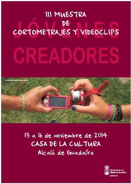 """III Muestra de Cortometrajes y Vidoclips """"Jovenes Creadores"""""""