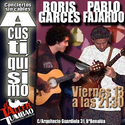 """Cartel del concierto de Boris Garcés y Pablo Fajardo en """"A-Cus-Ti-Quí-Si-Mo"""" el viernes 13 de julio de 2012 en El Taller Tumbao (C/Arquitecto Guardiola 31, Benalúa, Alicante)"""