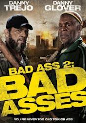 Baixar Filme Bad Ass 2: Ação em Dobro (Dual Audio) Online Gratis