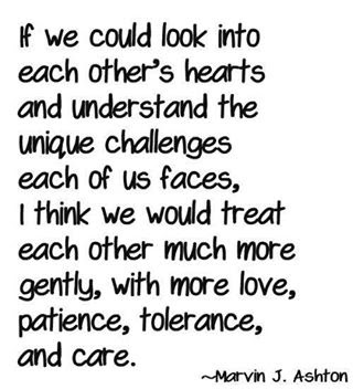 If we could look into each other's hearts and understand ...