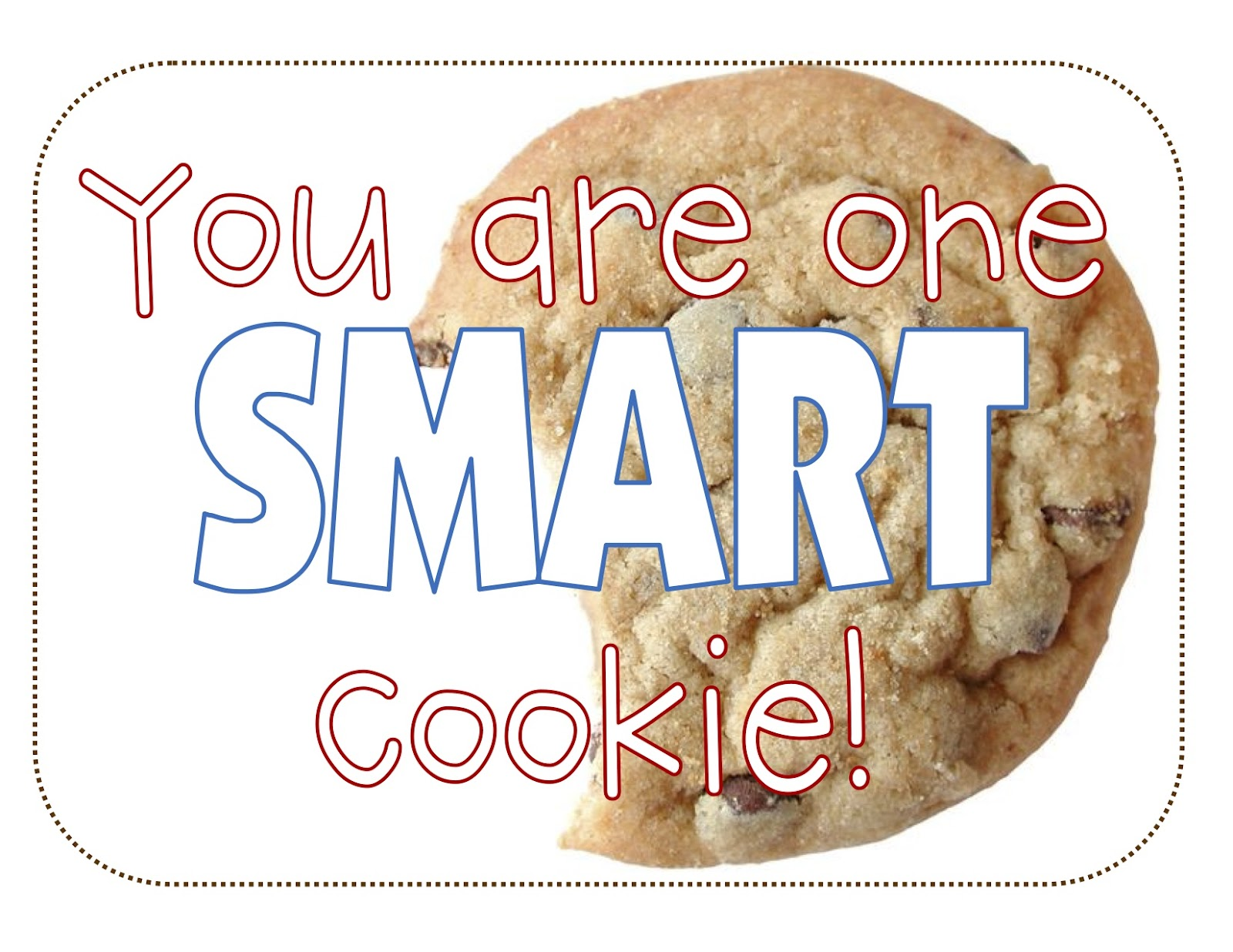 youre one smart cookie printable | just b.CAUSE