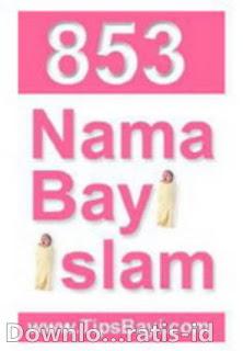Daftar Nama - Nama Bayi Islam