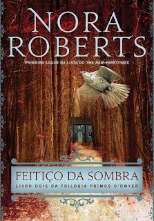 Feitiço da Sombra (Nora Roberts)