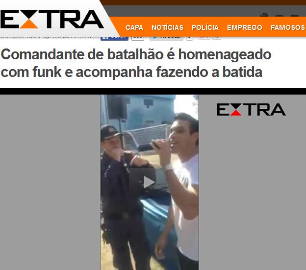 http://extra.globo.com/casos-de-policia/comandante-de-batalhao-homenageado-com-funk-acompanha-fazendo-batida-14427150.html