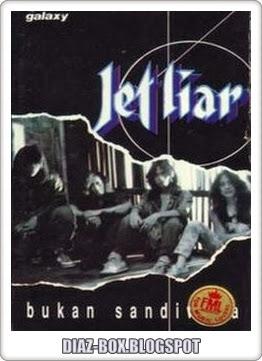 Jet Liar - Bukan Sandiwara (Album 1993)