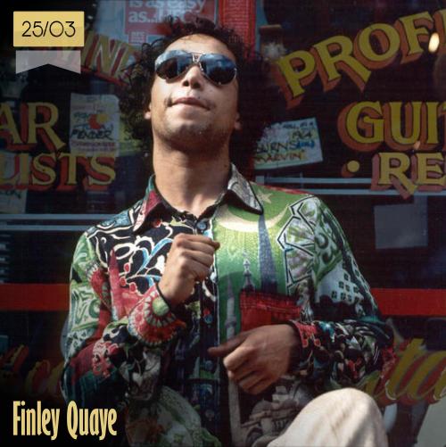 25 de marzo | Finley Quaye - @FinleyQuaye_ | Info + vídeos