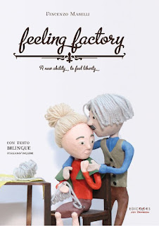 Feeling Factory – a new ability to feel liberty Autore: Vincenzo Maselli