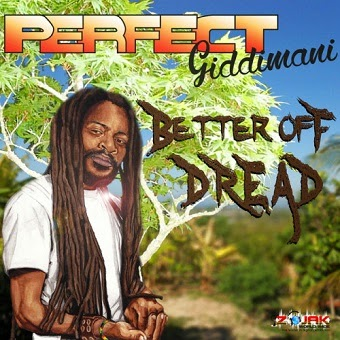 perfect giddimani better off dread baixarcdsdemusicas Perfect Giddimani   Better Off Dread