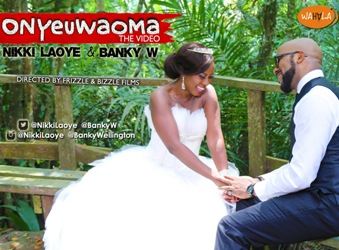 The Video: Nikki Laoye x Banky W - Onyeuwaoma