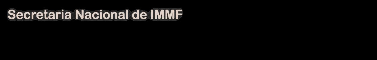 Secretaria Nacional de IMMF