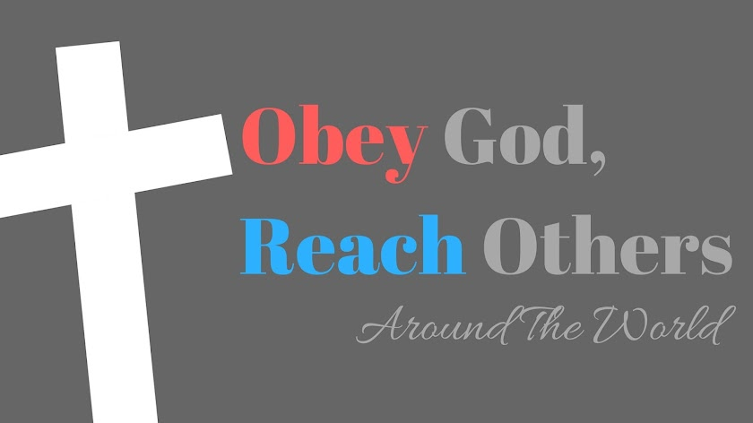 Obey God, Reach Others