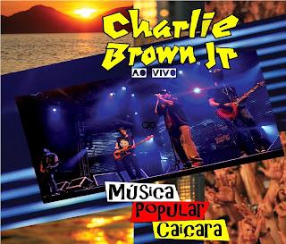 Charlie Brown Jr. Música Popular Caiçara Ao Vivo CD Capa
