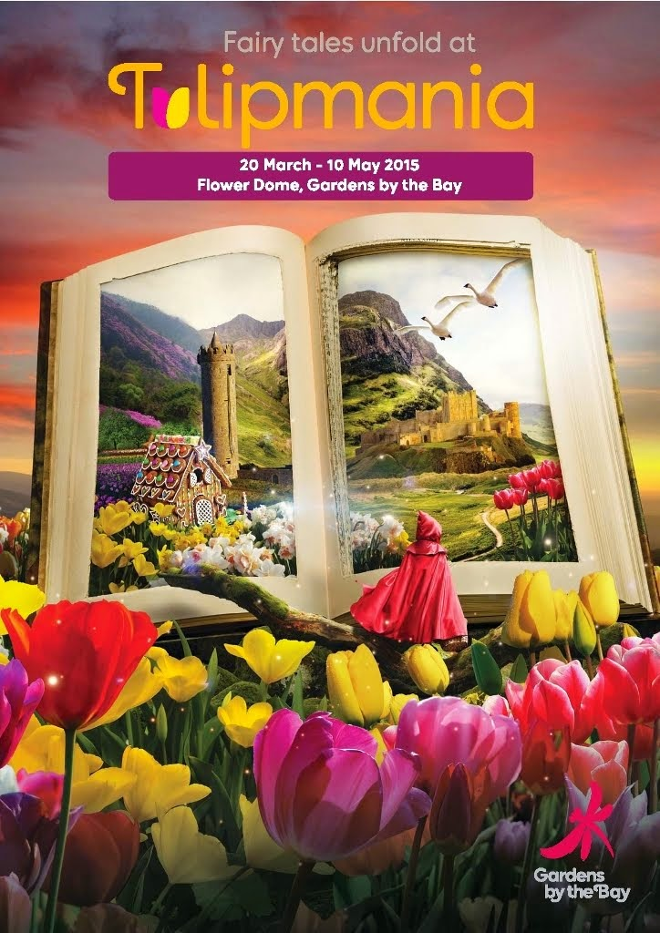 TULIPMANIA IN SINGAPORE      MARCH 20 TO MAY 10, 2015