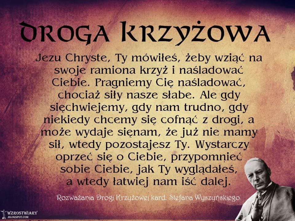 http://wzrostwiary.blogspot.com/2014/03/droga-krzyzowa-z-kard-wyszynskim.html