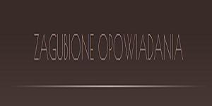 zagubione-opowiadania.blogspot.com