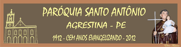 Paróquia Santo Antônio - Agrestina - PE