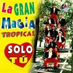 la gran magia tropical Discografía Completa
