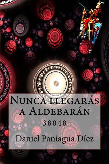 Nunca llegarás a Aldebarán, 38048