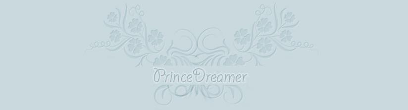 - Prince Dreamer || Oficial -