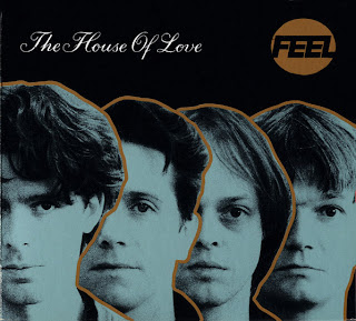 The House Of Love, Feel
