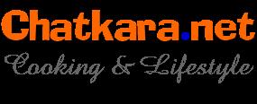 Chatkara | चटकारा | Vegetarian food tips | cooking guide | Indian Recipes