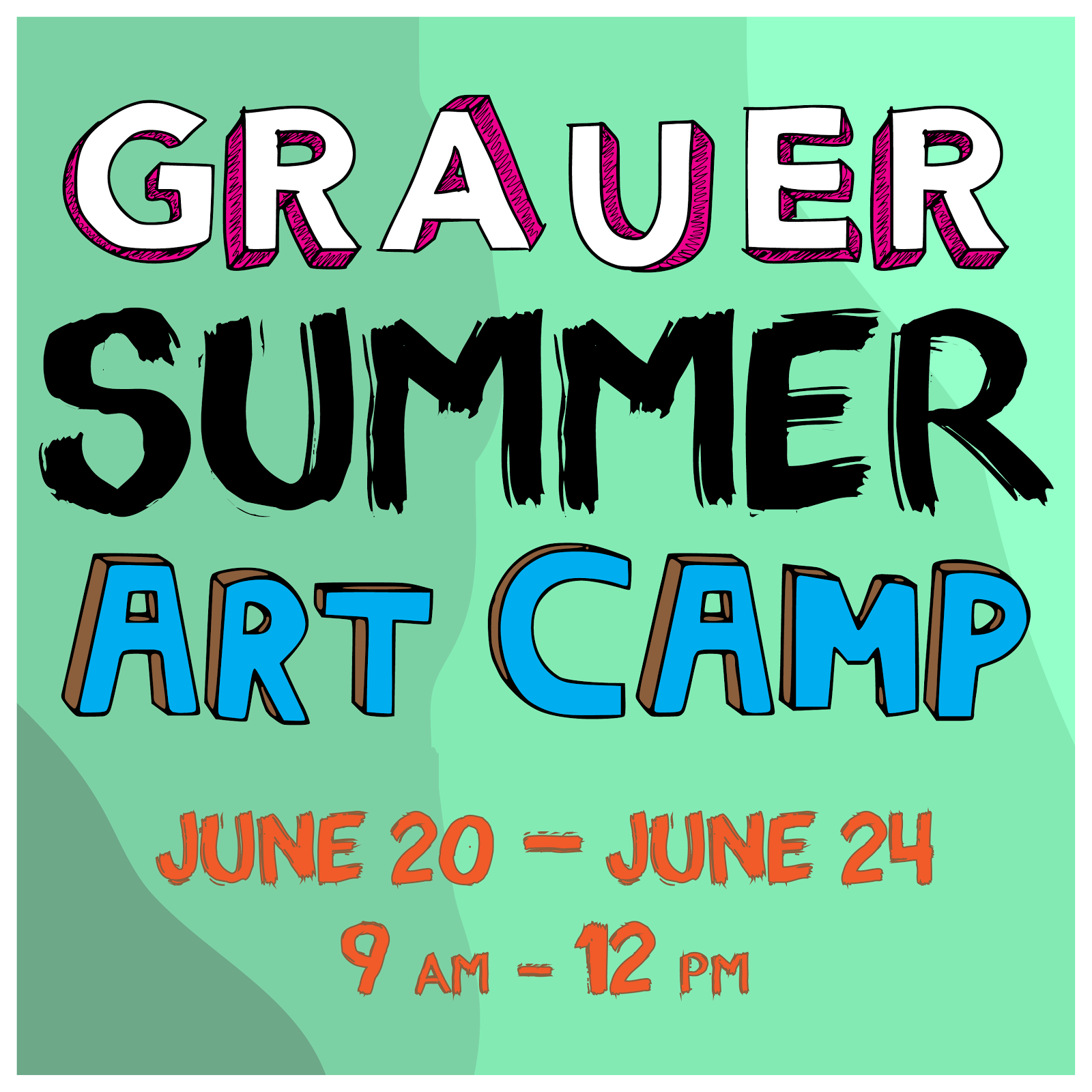 Summer Art Camp Sign Up Info