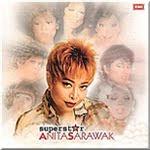 Anita Sarawak - Superstar