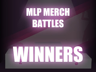 2015 MLP Merch Battles - WINNERS