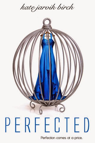 Review: Perfected by Kate Jarvik Birch