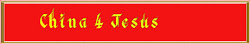 CHINA 4 JESUS