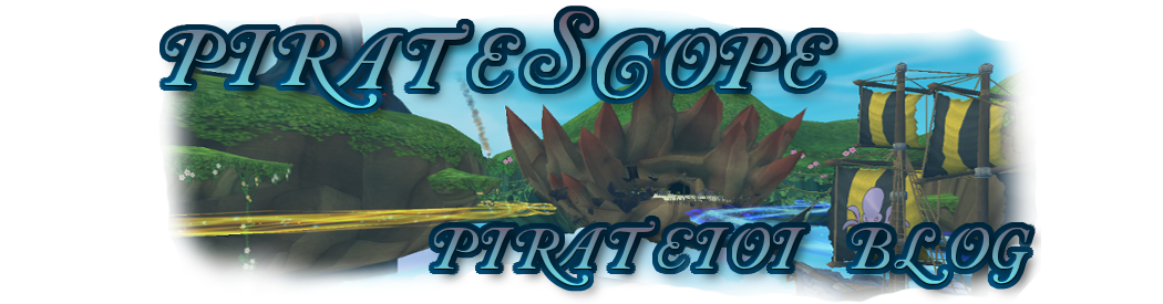 PirateScope: Pirate101 Blog