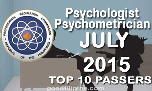 July 2015 Top 10 Psychologist and Psychometrician Board Exam Passers, PRC List of Passers (July 2015)