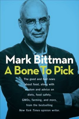 A Bone to Pick by Mark Bittman