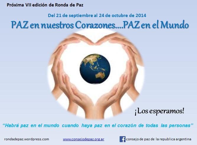 """RONDA DE PAZ 2014 """"Paz en nuestros corazones...Paz en el Mundo"""""""