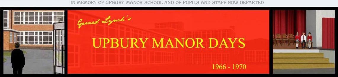 Upbury Manor Days