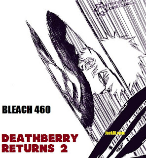 Bleach 460 Bleach Manga 460 Bleach 461 Bleach Manga 461 Bleach 461 Confirmed Spoilers Bleach 461 Raw Scans