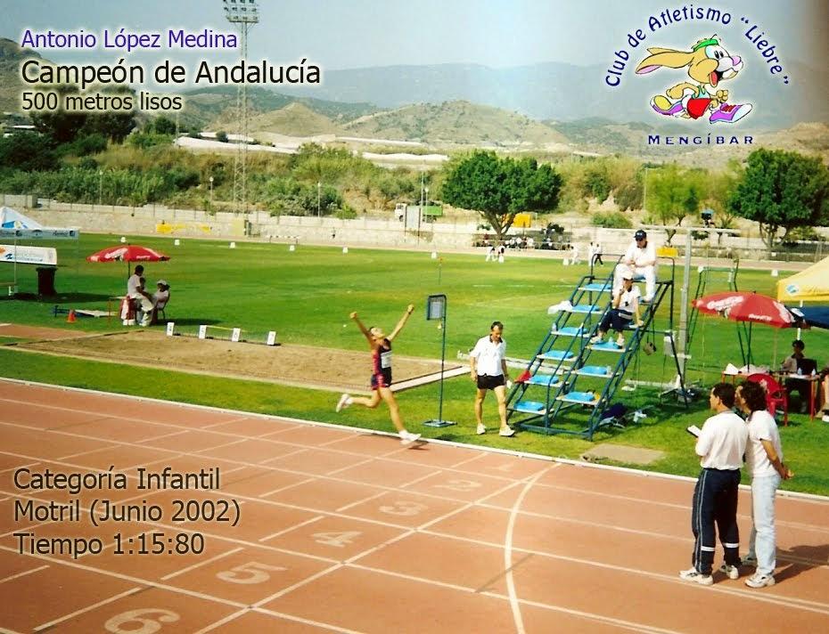 ANTONIO LOPEZ MEDINA Campeón de Andalucía 500 m.l.