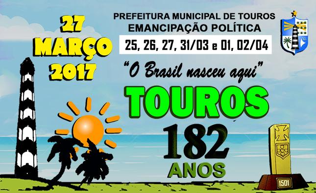 182 DE EMANCIPAÇÃO POLÍTICA DA CIDADE DE TOUROS, RN.
