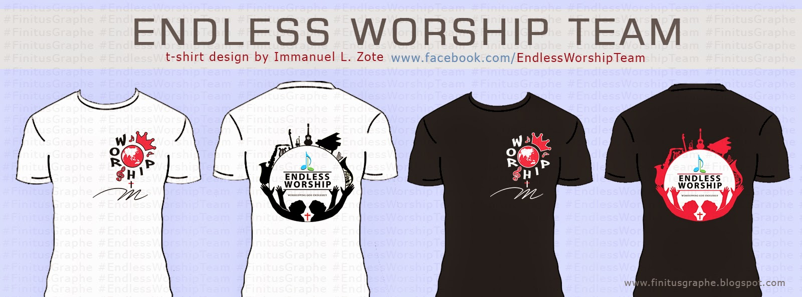 Me And Graphe Endless Worship T Shirt Design