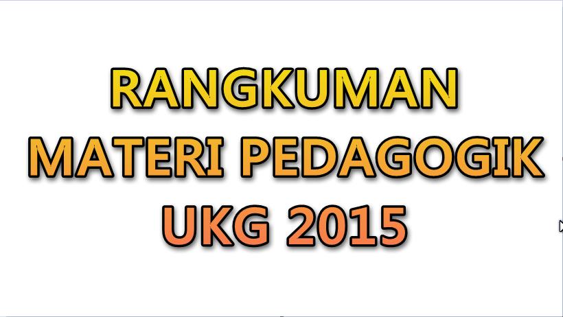 Rangkuman Materi Pedagogik Ukg 2015 Guru Keguruan