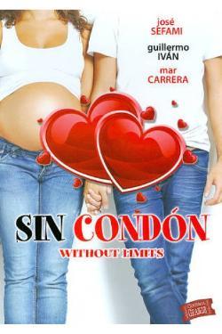 Sin Condon (2013) DvdRip Español Latino