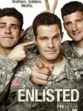 Quân Đội Phần 1|| Enlisted Season 1