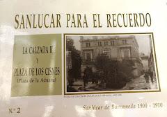 SANLÚCAR DE BARRAMEDA PARA EL RECUERDO