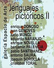 LENGUAJES PICTÓRICOS II. GALERÍA ESPACIO DE ARTE